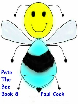 cover image of Pete the Bee, Book 8