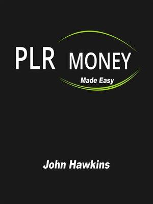 cover image of PLR Money Made Easy