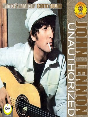 cover image of John Lennon Unauthorized