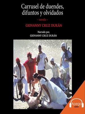 cover image of Carrusel de duendes, difuntos y olvidados