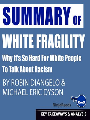 cover image of Summary of White Fragility: Why It's so Hard for White People to Talk About Racism by Robin J. DiAngelo & Michael Eric Dyson