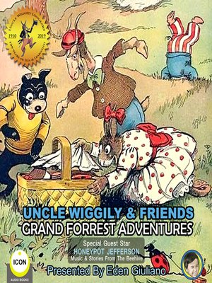 cover image of Uncle Wiggily & Friends: Grand Forest Adventures