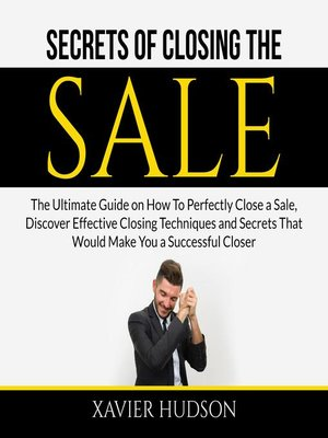cover image of Secrets of Closing the Sale