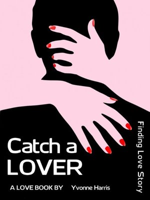 cover image of Catch a LOVER