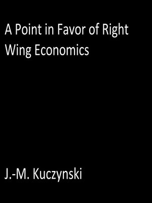 cover image of A Point in Favor of Right-wing Economics