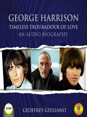 cover image of George Harrison: Timeless Troubadour of Love