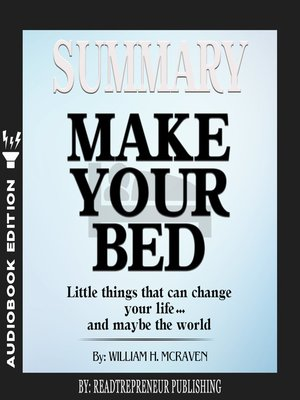 cover image of Summary of Make Your Bed: Little Things That Can Change Your Life… and Maybe the World by William H. McRaven