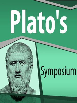 """aristophanes account of love in platos symposium essay As aristophanes said, """"love draws our original nature back  the three graphs i have designed and put up relate to plato's symposium  that is, tell of an """"account of love which i heard from a woman called diotima."""