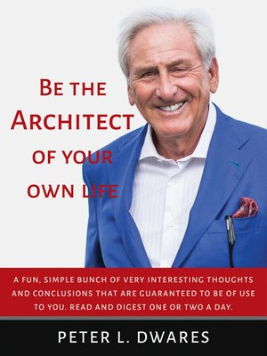 cover image of Be the Architect of Your Own Life