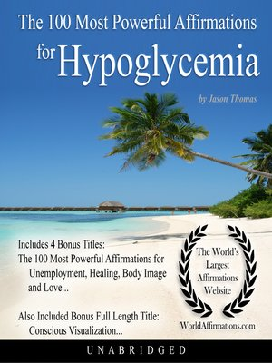 cover image of The 100 Most Powerful Affirmations for Hypoglycemia
