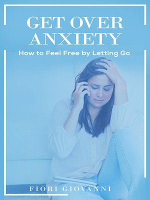cover image of Get over Anxiety