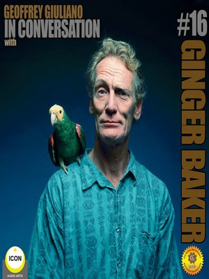 cover image of Ginger Baker of Cream in Conversation, Part 16