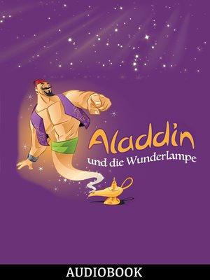 cover image of Aladdin und die Wunderlampe