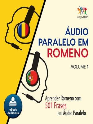 cover image of Aprender Romeno com 501 Frases em udio Paralelo - Volume 1