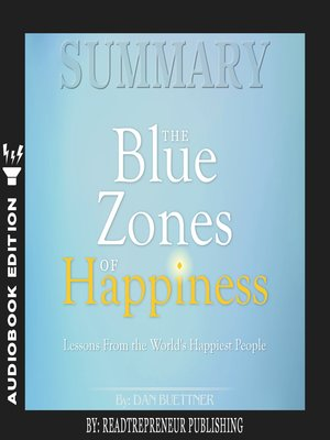 cover image of Summary of The Blue Zones of Happiness: Lessons from the World's Happiest People by Dan Buettner
