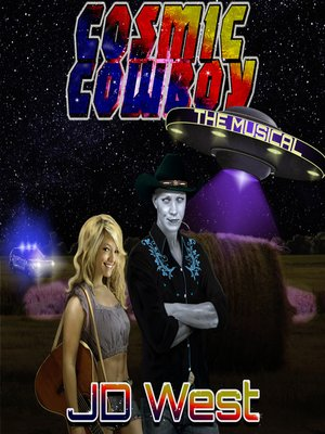 cover image of Cosmic Cowboy the Musical