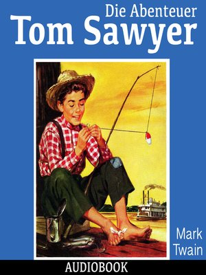 cover image of Die Abenteuer Tom Sawyers