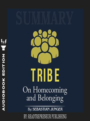 cover image of Summary of Tribe: On Homecoming and Belonging by Sebastian Junger