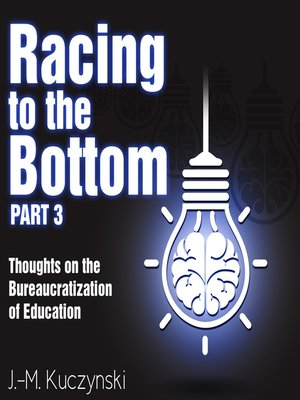 cover image of Racing to the Bottom, Part 3