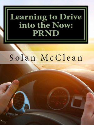 cover image of Learning to Drive into the Now