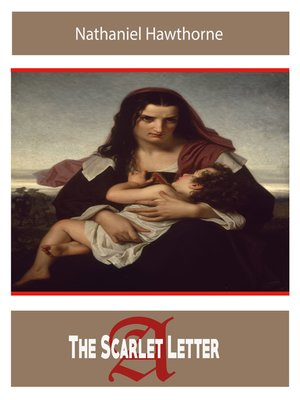 cover image of The Scarlet Letter by Nathaniel Hawthorne