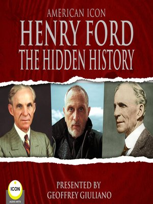 cover image of Henry Ford: The Hidden History