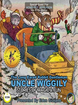 cover image of The Long Eared Rabbit Gentleman Uncle Wiggily: Stories of Magic & Fun