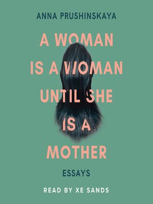 cover image of A Woman Is a Woman Until She Is a Mother