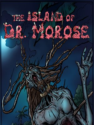 cover image of The Island of Dr. Morose