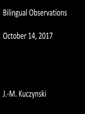cover image of Bilingual Observations: October 14, 2017
