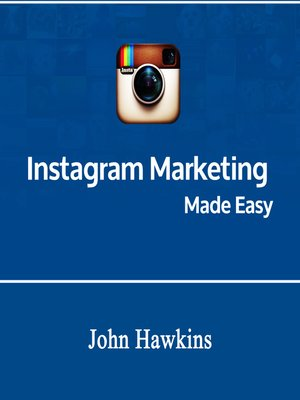 cover image of Instagram Marketing Made Easy