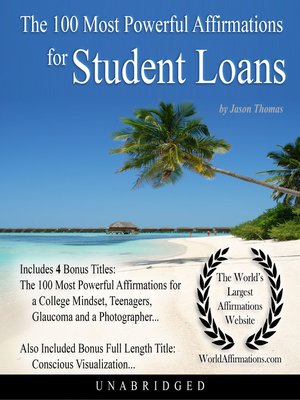 cover image of The 100 Most Powerful Affirmations for Student Loans