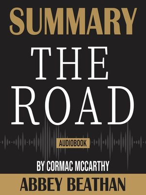 cover image of Summary of The Road by Cormac McCarthy