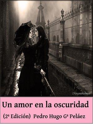 cover image of Un amor en la oscuridad