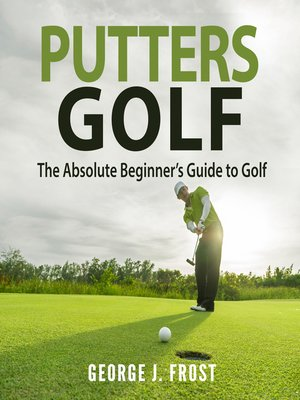 cover image of Putters Golf