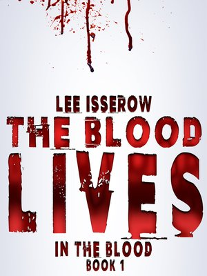 cover image of The Blood Lives