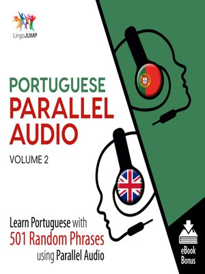 cover image of Learn Portuguese with 501 Random Phrases using Parallel Audio - Volume 2