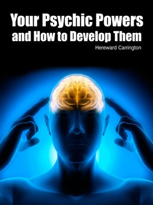 cover image of Your Psychic Powers and How to Develop Them