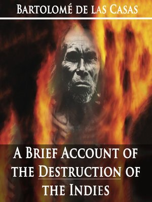 cover image of A Brief Account of the Destruction of the Indies