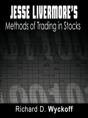 cover image of Jesse Livermore's Methods of Trading in Stocks