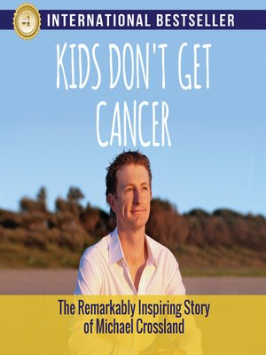 cover image of Kids Don't Get Cancer