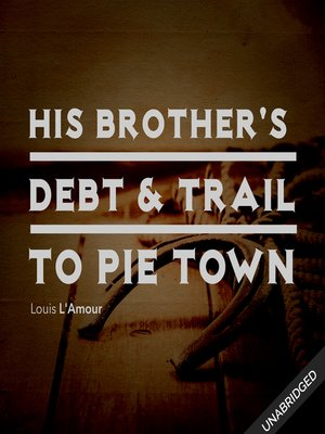 cover image of His Brother's Death & Trail to Pie Town