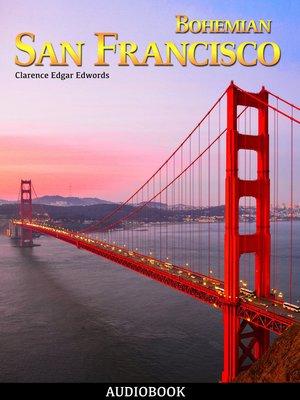cover image of Bohemian San Francisco