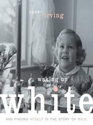 cover image of Waking Up White