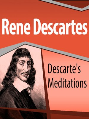 an analysis of the sixth meditation of rene descartes Chapter summary for ren descartes's meditations on first philosophy (with objections and replies), sixth meditation of the existence of material things and the real distinction between mind and body summary find a summary of this and each chapter of meditations on first philosophy (with.