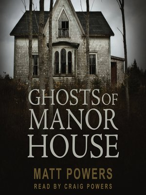 cover image of Ghosts of Manor House