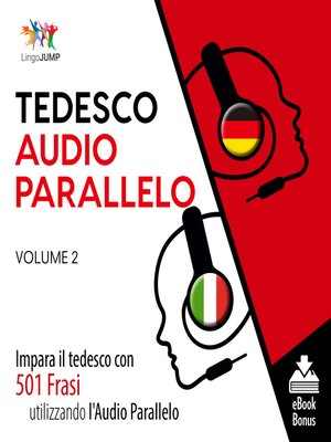 cover image of Impara il tedesco con 501 Frasi utilizzando l'Audio Parallelo, Volume 2