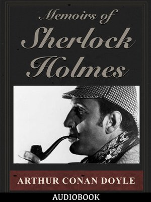 cover image of Memoirs of Sherlock Holmes