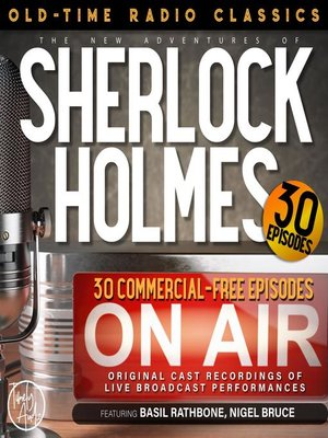cover image of The New Adventures of Sherlock Holmes, 30 Episode Collection