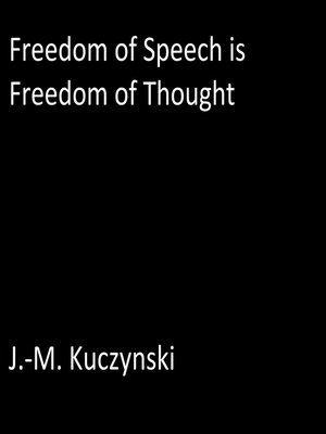 cover image of Freedom of Speech is Freedom of Thought